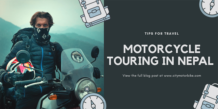 Tips for Motorcycle tour in Nepal