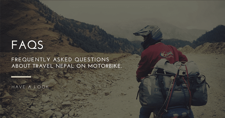 faqs about travel to Nepal on motorcycle